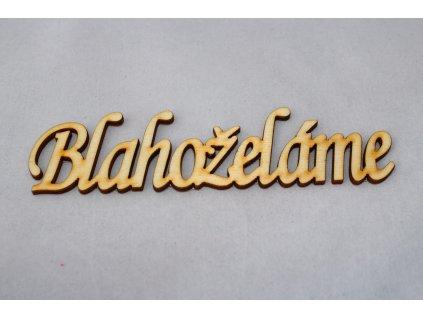 Drevený nápis BLAHOŽELÁME 14cm